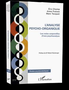 Analyse Psycho-Organique - Les voies corporelles d'une psychanalyse - Le livre