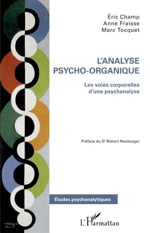 Analyse Psycho-Organique - Psychanalyse - Éric Champ - Anne Fraisse - Marc Tocquet
